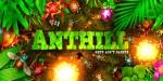 Anthil – война муравьев