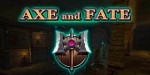 Axe and Fate – отличный экшн