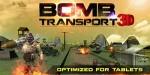 Bomb Transport 3D – военные перевозки