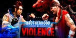 Brotherhood of Violence – уличный боец