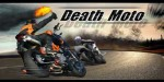 Death Moto – оседлай железного коня