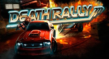 Death Rally – обезбашенные ралли