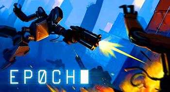 EPOCH – мощный шутер