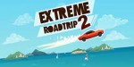 Extreme Road Trip 2 – бесшабашная езда