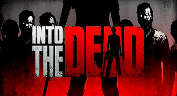 Into The Dead – трехмерный раннер