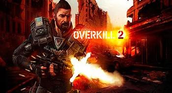 Overkill 2 – шутер Андроид