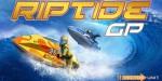 Riptide GP – гонки на водных скутерах