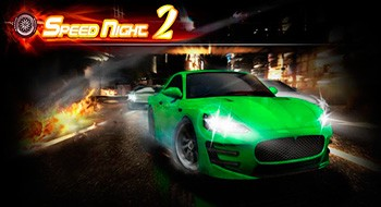 Speed Night 2 – ночные гонки вторая часть