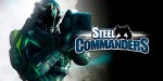 Steel Commanders – война механизмов