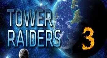 Tower Raiders 3 – построй непроходимую оборону