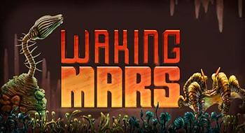 Waking Mars – пробуждение Марса