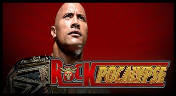 WWE Presents: Rockpocalypse